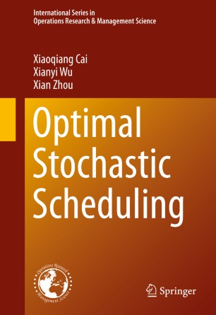 Optimal Stochastic Scheduling :