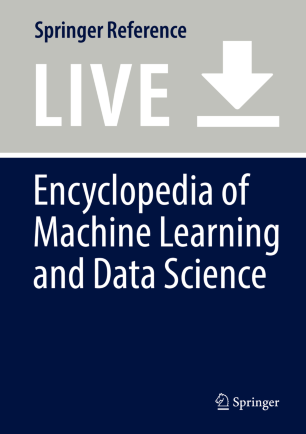 [Encyclopedia of Machine Learning and Data Mining]