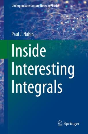 Inside Interesting Integrals | SpringerLink