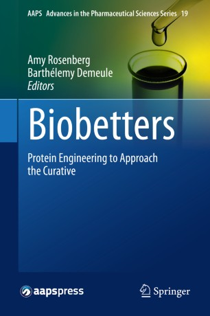 Biobetters : Protein Engineering to Approach the Curative