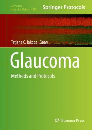 Glaucoma : Methods and Protocols
