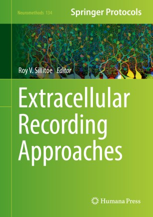 Extracellular Recording Approaches :
