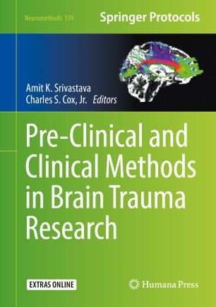Pre-Clinical Clinical Methods Brain Trauma 978-1-4939-8564-7