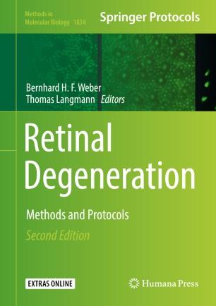 Retinal Degeneration 2019 978-1-4939-8669-9