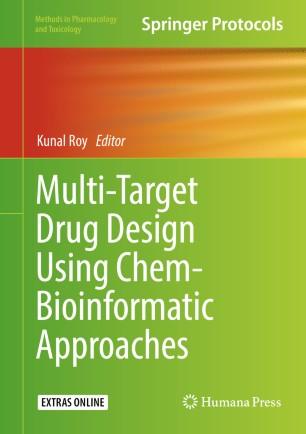 Multi-Target Drug Design Using Chem-Bioinformatic 978-1-4939-8733-7