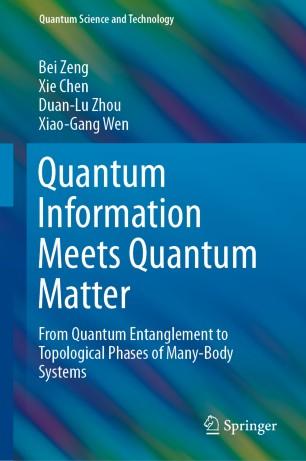 Quantum Information Meets Quantum Matter | SpringerLink