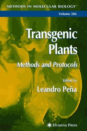 Transgenic Plants: Methods and Protocols | SpringerLink