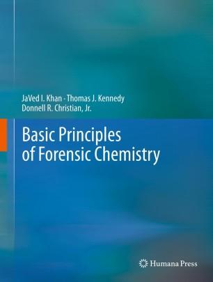 Basic Principles Of Forensic Chemistry Springerlink