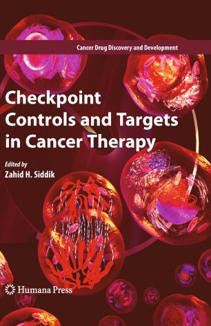 Checkpoint Controls and Targets in Cancer Therapy :