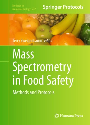 Mass Spectrometry in Food Safety : Methods and Protocols