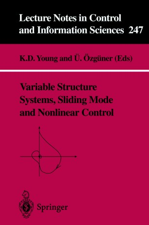 Variable structure systems, sliding mode and nonlinear control