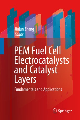 PEM Fuel Cell Electrocatalysts and Catalyst Layers | SpringerLink