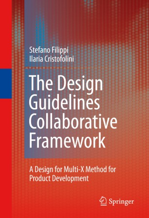 The Design Guidelines Collaborative Framework : A Design for Multi-X Method for Product Development