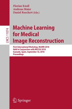 Machine Learning for Medical Image Reconstruction | SpringerLink