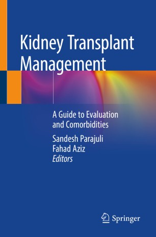Kidney Transplant Management 2019 978-3-030-00132-2