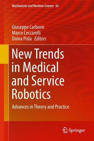 Trends Medical Service Robotics 2019 978-3-030-00329-6