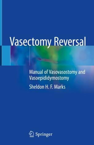 Vasectomy Reversal 2019 978-3-030-00455-2