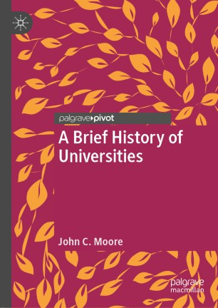 A Brief History of Universities | SpringerLink
