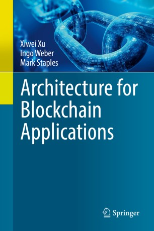 Architecture for Blockchain Applications | SpringerLink