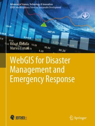 WebGIS Disaster Management Emergency Response 978-3-030-03828-1