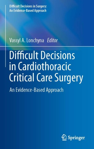 Difficult Decisions Cardiothoracic Critical Care 978-3-030-04146-5