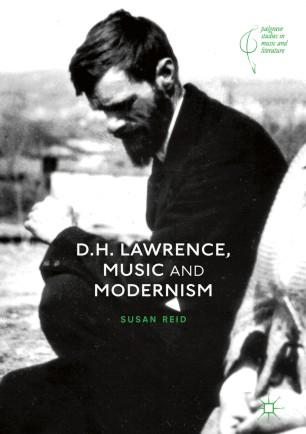 Dh Lawrence Music And Modernism Springerlink