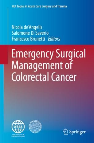 Emergency Surgical Management Of Colorectal Cancer Springerlink
