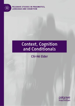 Elder 2019 Context, Cognition and Conditionals front cover