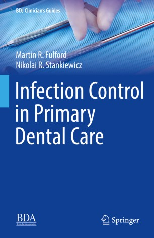 Infection Control Primary Dental Care 978-3-030-16307-5