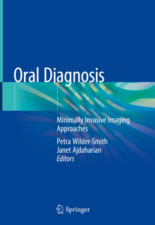 Oral Diagnosis: Minimally Invasive Imaging 978-3-030-19250-1