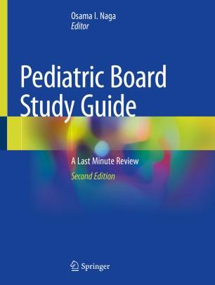 Pediatric Board Study Guide 2020 978-3-030-21267-4