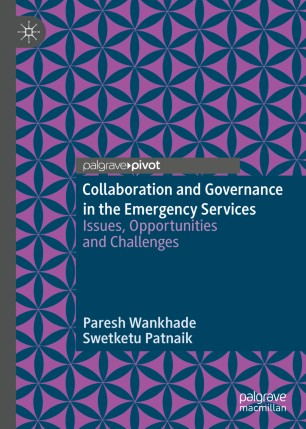 Collaboration Governance Emergency Services 2020 978-3-030-21329-9