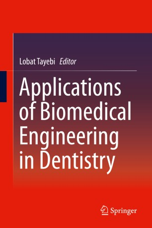 Applications Biomedical Engineering Dentistry 2020 978-3-030-21583-5