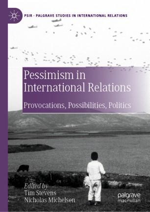 Pessimism in International Relations | SpringerLink