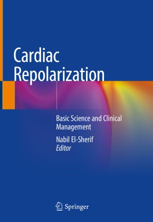 Cardiac Repolarization: Basic Science Clinical 978-3-030-22672-5