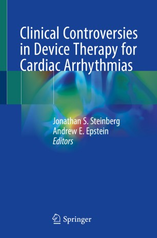 Clinical Controversies Device Therapy Cardiac 978-3-030-22882-8