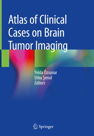 Atlas Clinical Cases Brain Tumor 978-3-030-23273-3