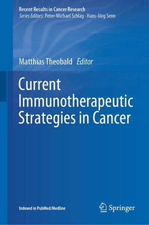 Current Immunotherapeutic Strategies Cancer 2020 978-3-030-23765-3