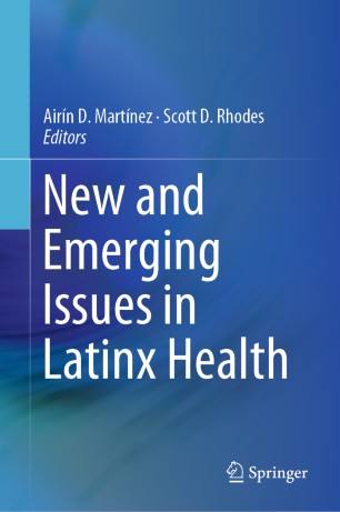 Emerging Issues Latinx Health 2020 978-3-030-24043-1