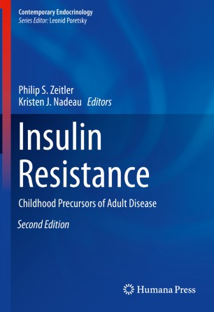 Insulin Resistance: Childhood Precursors Adult 978-3-030-25057-7