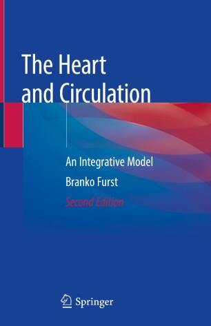 Heart Circulation: Integrative Model 2020 978-3-030-25062-1