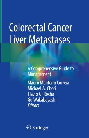Colorectal Cancer Liver Metastases: Comprehensive 978-3-030-25486-5