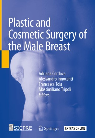 Plastic Cosmetic Surgery Male Breast 978-3-030-25502-2