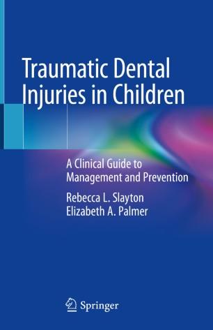 Traumatic Dental Injuries Children 2020 978-3-030-25793-4