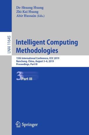 Intelligent Computing Methodologies | SpringerLink