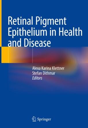 Retinal Pigment Epithelium Health Disease 978-3-030-28384-1