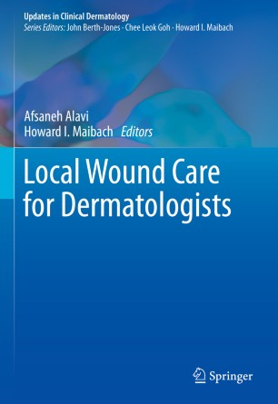 Local Wound Care Dermatologists 2020 978-3-030-28872-3