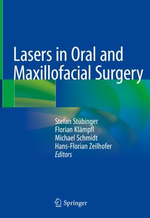 Lasers Oral Maxillofacial Surgery 2020 978-3-030-29604-9