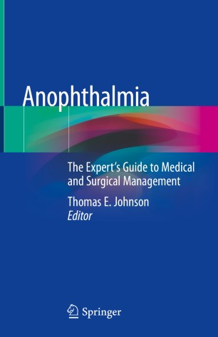 Anophthalmia Expert's Guide Medical Surgical 978-3-030-29753-4