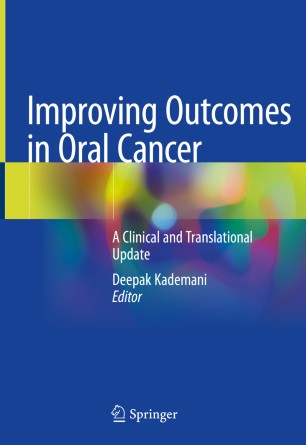 Improving Outcomes Oral Cancer: Clinical 978-3-030-30094-4